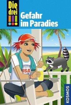 Die drei !!!, 75, Tatort Hollywood 2: Gefahr im Paradies (drei Ausrufezeichen) (eBook, ePUB)