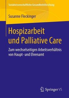 Hospizarbeit und Palliative Care - Fleckinger, Susanne
