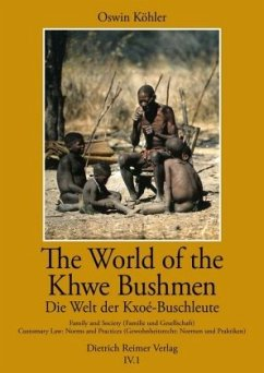 The World of the Khwe Bushmen in Southern Afric...