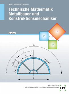 Technische Mathematik Metallbauer und Konstruktionsmechaniker - Moos, Josef; Wagenleiter, Hans Werner; Wollinger, Peter