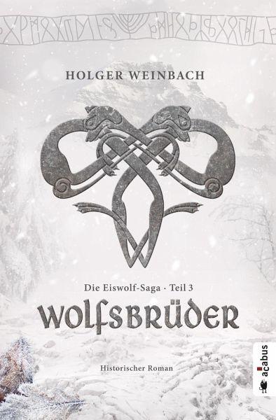 Buch-Reihe Die Eiswolf-Saga
