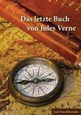 Das letzte Buch von Jules Verne
