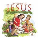 The Storybook of Jesus - Short Stories from the Bible   Children & Teens Christian Books (eBook, ePUB)