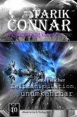Zeitmanipulation unumkehrbar ( TARIK CONNAR Verfemung der Sterne 10 ) (eBook, ePUB)