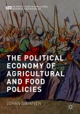 The Political Economy of Agricultural and Food Policies (eBook, PDF)