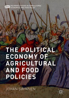 The Political Economy of Agricultural and Food Policies (eBook, PDF) - Swinnen, Johan