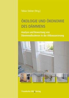 Ökologie und Ökonomie des Dämmens. (eBook, PDF)