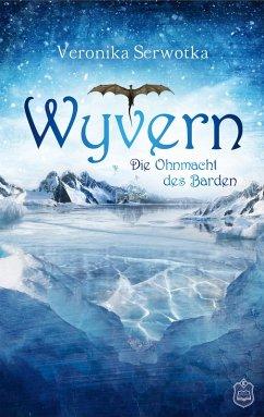 Wyvern 3 (eBook, ePUB) - Serwotka, Veronika