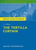 The Tortilla Curtain von T. C. Boyle. Königs Erläuterungen. (eBook, ePUB)