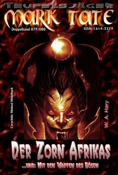 TEUFELSJÄGER 079-080: Der Zorn Afrikas (eBook, ePUB) - Hary, Wilfried A.