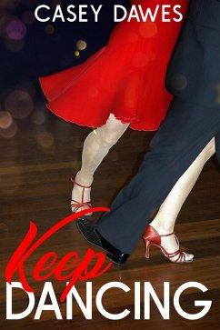 Keep Dancing (eBook, ePUB)