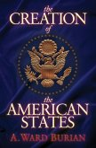 The Creation of the American States (eBook, ePUB)