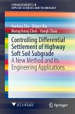 Controlling Differential Settlement of Highway Soft Soil Subgrade (eBook, PDF)