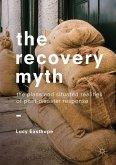 The Recovery Myth (eBook, PDF)