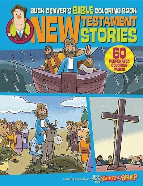 Buck Denvers Bible Coloring Book: New Testament Stories