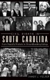 Civil Rights in South Carolina: From Peaceful Protests to Groundbreaking Rulings