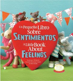 A Little Book about Feelings: Spanish English B...