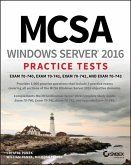 McSa Windows Server 2016 Practice Tests: Exam 70-740, Exam 70-741, Exam 70-742, and Exam 70-743