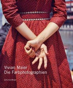 Die Farbphotographien - Maier, Vivian
