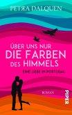 Über uns nur die Farben des Himmels (eBook, ePUB)