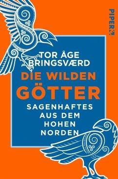 Die wilden Götter (eBook, ePUB) - Bringsværd, Tor Åge