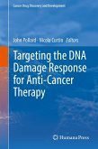 Targeting the DNA Damage Response for Anti-Cancer Therapy (eBook, PDF)