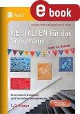 Gestalten für das Schulhaus - mehr als Basteln 1/2 (eBook, PDF)