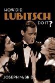 How Did Lubitsch Do It? (eBook, ePUB)