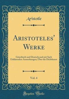 Aristoteles' Werke, Vol. 4