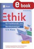 Ethik für Berufseinsteiger und Fachfremde 5-6 (eBook, PDF)