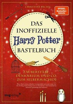 Das inoffizielle Harry-Potter-Bastelbuch (eBook, PDF) - Rechl, Christine