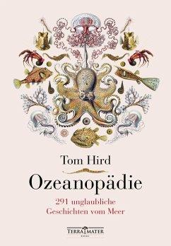 Ozeanopädie (eBook, ePUB) - Hird, Tom