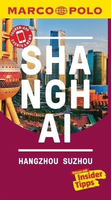 MARCO POLO Reiseführer Shanghai, Hangzhou, Sozhou (eBook, ePUB) - Schütte, Hans Wilm; Meyer-Zenk, Sabine