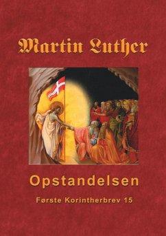 Martin Luther - Opstandelsen (eBook, ePUB)