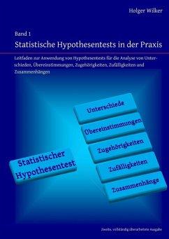 Statistische Hypothesentests in der Praxis (eBook, PDF)