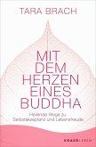 Mit dem Herzen eines Buddha (eBook, ePUB)