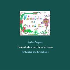 Naturmärchen von Flora und Fauna (eBook, ePUB)
