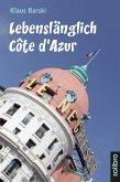 Lebenslänglich Côte d'Azur (eBook, ePUB)