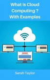 What is Cloud Computing? with Examples (eBook, ePUB)