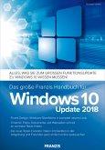 Das große Franzis Handbuch für Windows 10 Update 2018 (eBook, PDF)