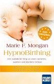 HypnoBirthing. Der natürliche Weg zu einer sicheren, sanften und leichten Geburt (eBook, PDF)