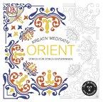 Kreativ meditativ Orient (Mängelexemplar)