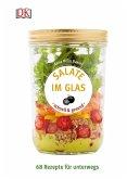 Salate im Glas - schnell & gesund (Mängelexemplar)