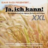 Elmar Rassi präsentiert... Ja, ich kann! Mit Gedankenkraft die eigenen Grenzen überwinden (MP3-Download)