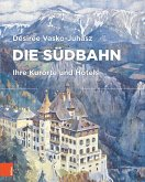 Die Südbahn (eBook, PDF)