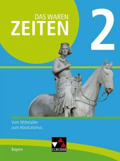 Das waren Zeiten 2 Neue Ausgabe Bayern - Albrecht, Anna Elisabeth; Brückner, Dieter; Hein-Mooren, Klaus-Dieter; Klebensberger, Wolfgang Hofmann; Koller, Josef