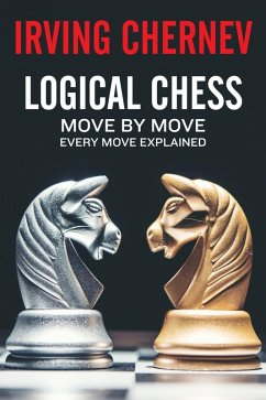 Logical Chess (eBook, ePUB)