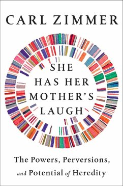 She Has Her Mother's Laugh (eBook, ePUB) - Zimmer, Carl