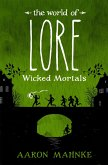 The World of Lore, Volume 2: Wicked Mortals (eBook, ePUB)