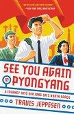See You Again in Pyongyang (eBook, ePUB)